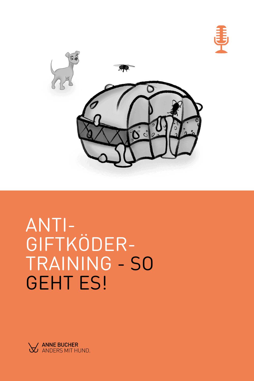 Anti-Giftköder-Training - So geht es!